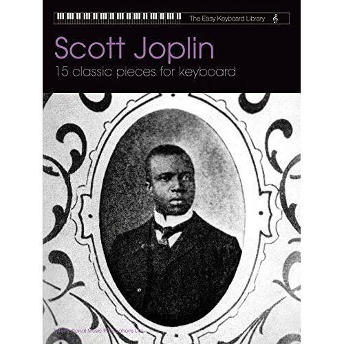 Ltd International Music Publications - Scott Joplin: 15 Classic Pieces for Keyboard (The Easy Keyboard Library) - Preis vom 28.02.2021 06:03:40 h