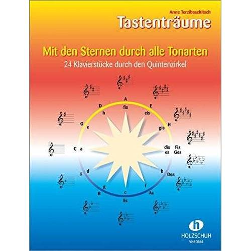 - Mit den Sternen durch alle Tonarten: 24 Klavierstücke durch den Quintenzirkel - Preis vom 18.04.2021 04:52:10 h