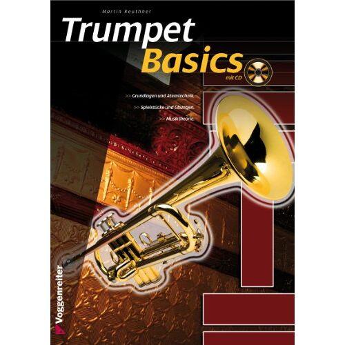Martin Reuthner - Trumpet Basics: Die Trompetenschule für Anfänger! - Preis vom 19.10.2020 04:51:53 h