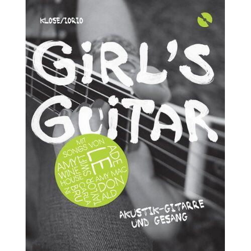 Anke Maria Iorio - Girl's Guitar: Akustik-Gitarre und Gesang. Inklusive CD: Akustik-Gitarre und Gesang. Notenbuch/CD - Preis vom 13.05.2021 04:51:36 h