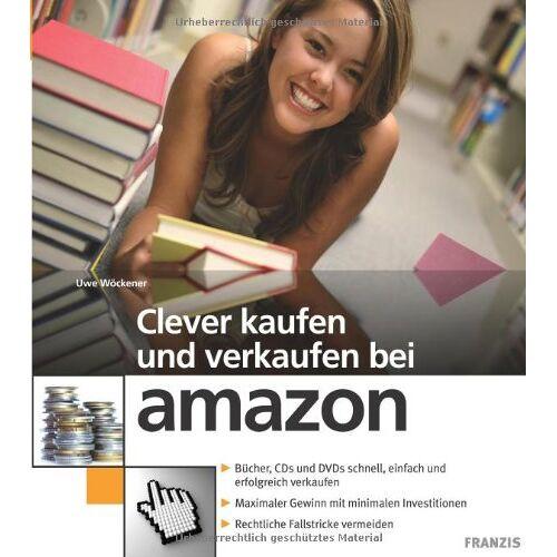 Uwe Wöckener - Clever kaufen und verkaufen bei amazon - Preis vom 23.07.2021 04:48:01 h
