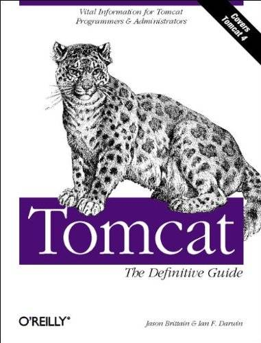 Jason Brittain - Tomcat. The Definitive Guide. Vital Information for Tomcat Programmers & Administrators. Covers Tomcat 4 - Preis vom 14.03.2021 05:54:58 h