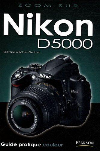 Gérard Michel-Duthel - Nikon D5000 - Preis vom 14.03.2021 05:54:58 h