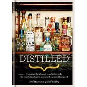 Neil Ridley - Distilled: From Absinthe & Brandy to Vodka & Whisky, the World's Finest Artisan Spirits Unearthed, Explained & Enjoy - Preis vom 07.03.2021 06:00:26 h