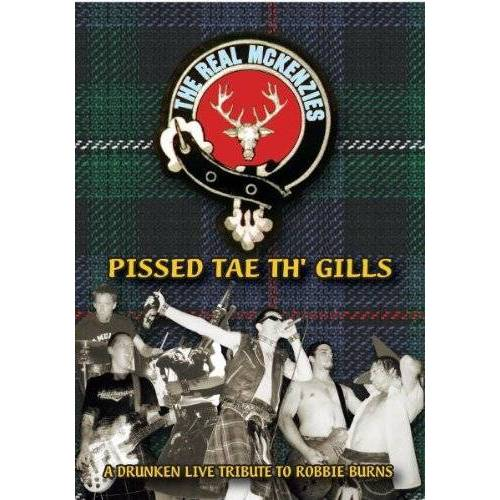 Real Mckenzies - The Real McKenzies - Pissed Tae Th' Gills - Preis vom 18.06.2021 04:47:54 h