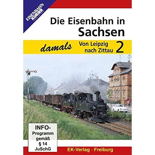 - Die Eisenbahn in Sachsen - Von Leipzig nach Zittau 2 - Preis vom 26.02.2021 06:01:53 h