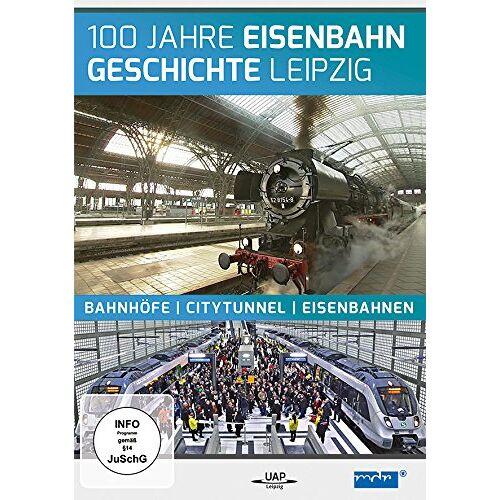 - 100 Jahre Eisenbahngeschichte Leipzig - Bahnhöfe - Citytunnel - Eisenbahnen - Preis vom 06.04.2021 04:49:59 h