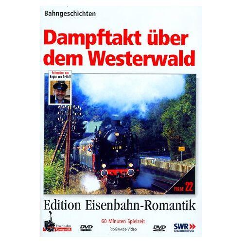 - Dampftakt über dem Westerwald - Bahngeschichten - Edition Eisenbahn-Romantik - Rio Grande - Preis vom 24.01.2021 06:07:55 h