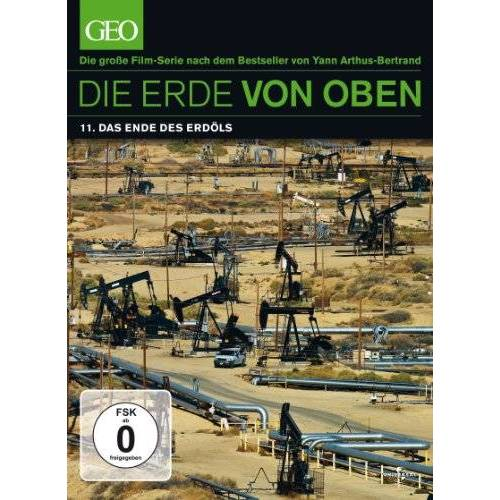 - Die Erde von oben - Das Ende des Erdöls - Preis vom 05.09.2020 04:49:05 h