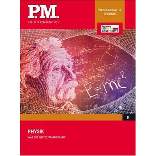 - Was die Welt zusammenhält - Physik- P.M. Die Wissensedition - Preis vom 04.05.2021 04:55:49 h