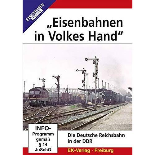 - Eisenbahnen in Volkes Hand - Die Deutsche Reichsbahn in der DDR - Preis vom 13.05.2021 04:51:36 h