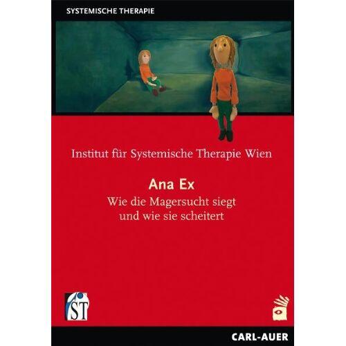 - Ana Ex - Wie die Magersucht siegt und wie sie scheitert - Preis vom 18.04.2021 04:52:10 h