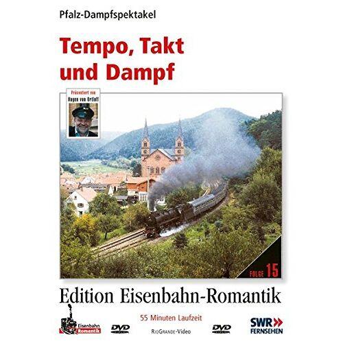 - Tempo, Takt und Dampf - Pfalz-Dampfspektakel - Edition Eisenbahn-Romantik - Rio Grande - Preis vom 24.02.2021 06:00:20 h