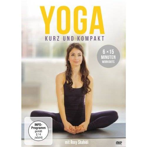 Roxy Shahidi - Yoga - kurz und kompakt: 6 x 15 Minuten Workouts - Preis vom 27.07.2020 05:02:37 h