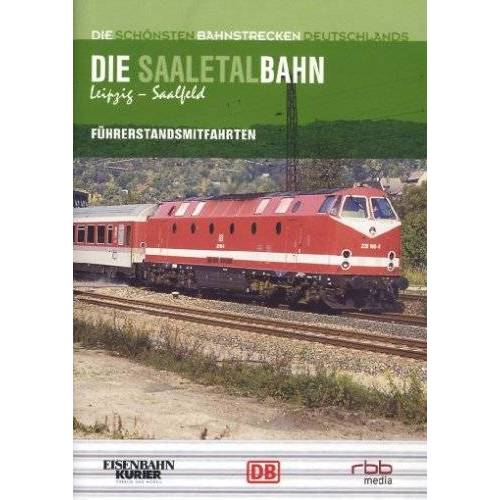 - Die Saaletalbahn: Leipzig - Saalfeld - Preis vom 11.05.2021 04:49:30 h