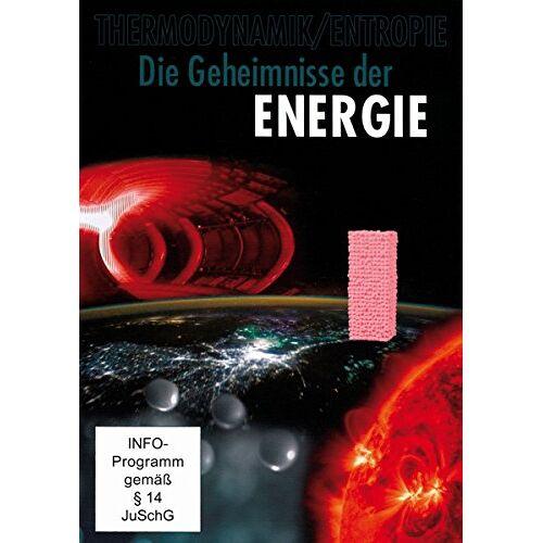 Various - Die Geheimnisse der ENERGIE - Thermodynamik und Entropie - Preis vom 12.05.2021 04:50:50 h