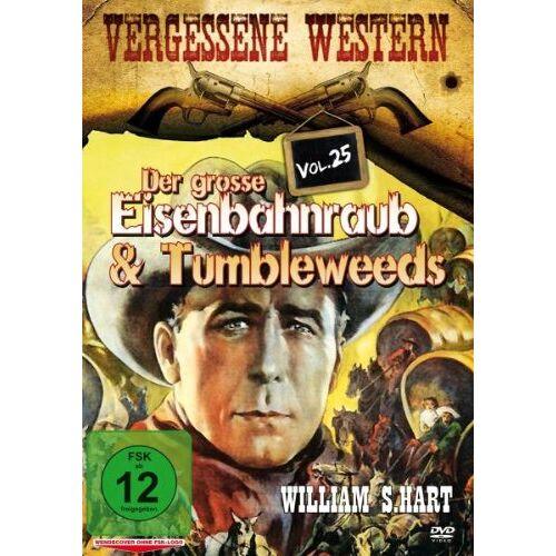 William S. Hart - Der Grosse Eisenbahnraub & Tumbleweeds - Vergessene Western Vol. 25 - Preis vom 25.02.2021 06:08:03 h