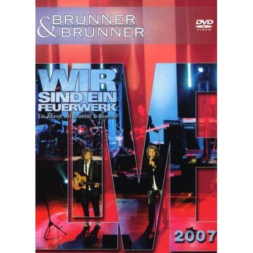 Brunner & Brunner - Brunner & Brunner - Wir sind ein Feuerwerk, Live 2007 - Preis vom 18.10.2020 04:52:00 h
