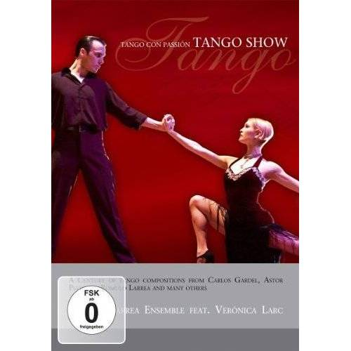 - Tango Show - Tango con passion - Preis vom 19.07.2019 05:35:31 h