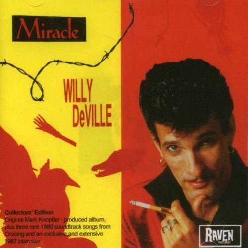 Willy Deville - Miracle + 3 Bonus Tracks (14 Tracks) - Preis vom 09.06.2021 04:47:15 h