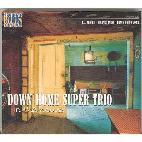 Down Home Super Trio - In the House-Live at Lucerne - Preis vom 11.06.2021 04:46:58 h