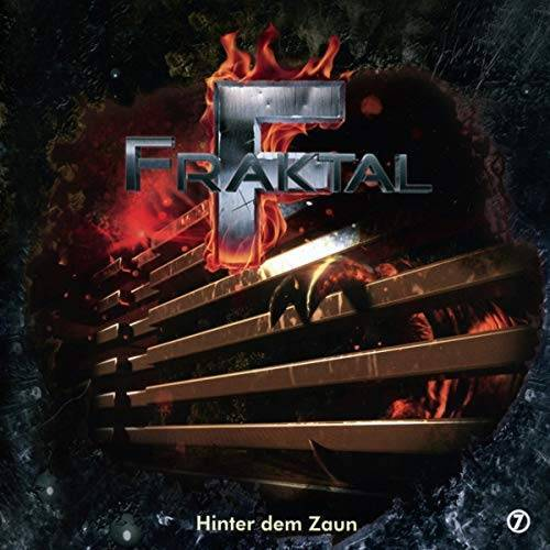 Fraktal - Folge 7-Hinter dem Zaun - Preis vom 16.06.2021 04:47:02 h
