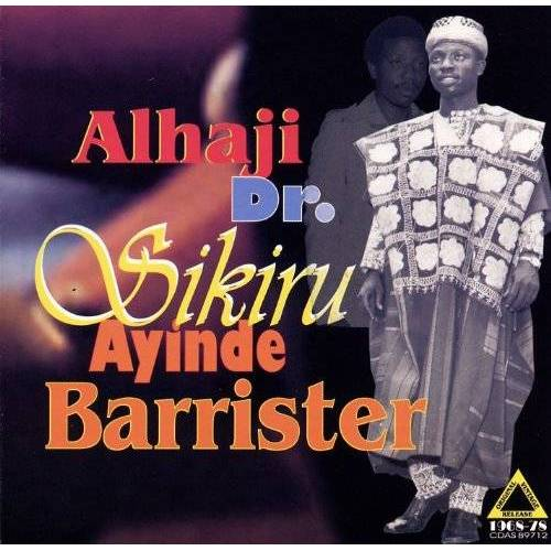 Sikiru Ayinde Barrister - Alhaji Dr Sikiru Ayinde Barris - Preis vom 12.06.2021 04:48:00 h