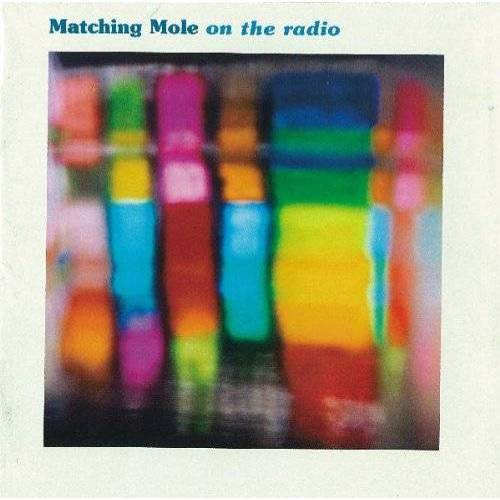 Matching Mole - On the Radio - Preis vom 19.06.2021 04:48:54 h