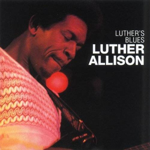 Luther Allison - Luther's Blues - Preis vom 22.06.2021 04:48:15 h