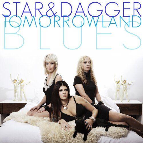 Star & Dagger - Tomorrowland Blues - Preis vom 17.06.2021 04:48:08 h