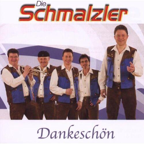 Die Schmalzler - Dankeschön - Preis vom 22.06.2021 04:48:15 h