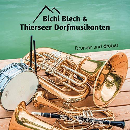 Thierseer Dorfmusikanten - Drunter und Drüber - Preis vom 13.06.2021 04:45:58 h
