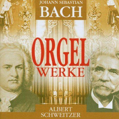 Albert Schweitzer - Albert Schweitzer spielt Orgelwerke - Preis vom 21.06.2021 04:48:19 h