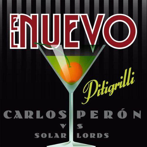 El Nuevo (Peron, Carlos Vs. Solar Lords) - Pitigrilli - Preis vom 16.05.2021 04:43:40 h