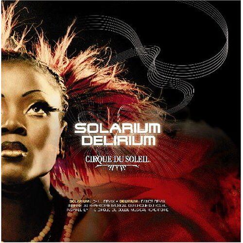 Cirque du Soleil - Solarium/Delirium [Remix] - Preis vom 11.10.2021 04:51:43 h