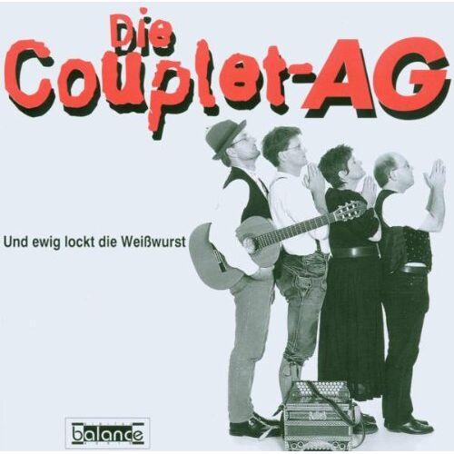 Couplet-Ag - Und Ewig Lockt die Weisswurst - Preis vom 11.06.2021 04:46:58 h