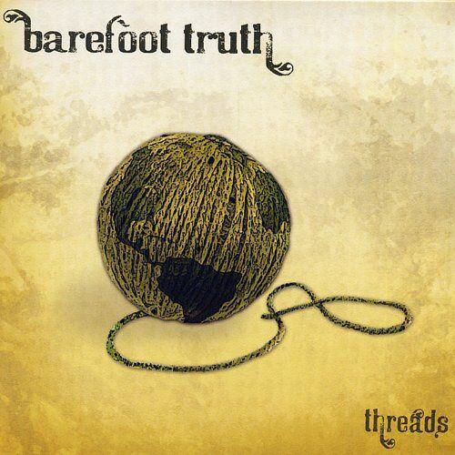 Barefoot Truth - Threads - Preis vom 15.10.2021 04:56:39 h