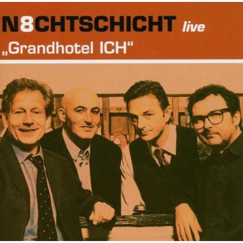 N8chtschicht - Grandhotel Ich - Preis vom 15.06.2021 04:47:52 h