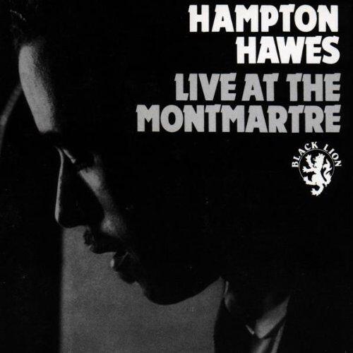 Hampton Hawes - Live at the Montmartre - Preis vom 19.06.2021 04:48:54 h