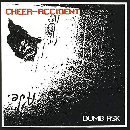 Cheer-Accident - Cheer Accident - Dumb Ask - Preis vom 11.06.2021 04:46:58 h