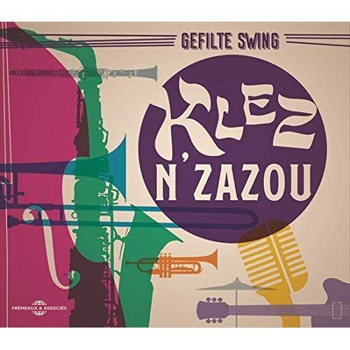 Gefilte Swing - Klez N'Zazou - Preis vom 09.06.2021 04:47:15 h