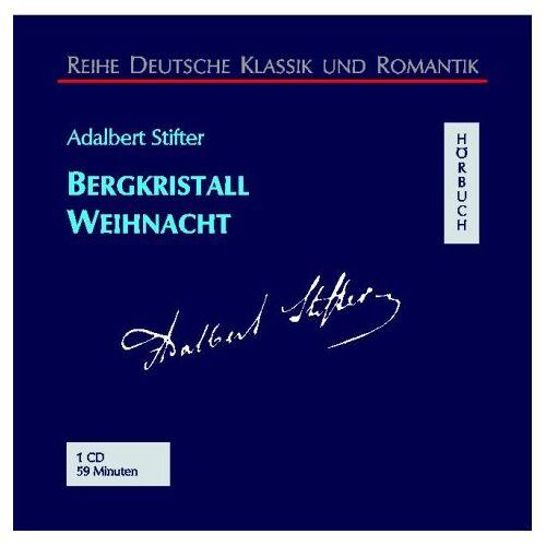 Adalbert Stifter - Bergkristall / Weihnacht. CD. - Preis vom 09.06.2021 04:47:15 h