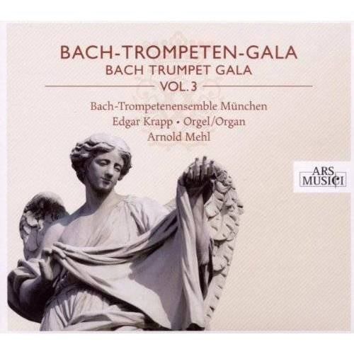 Bach-Trompetenensemble München - Bach-Trompeten-Gala Vol.3 - Preis vom 15.10.2021 04:56:39 h