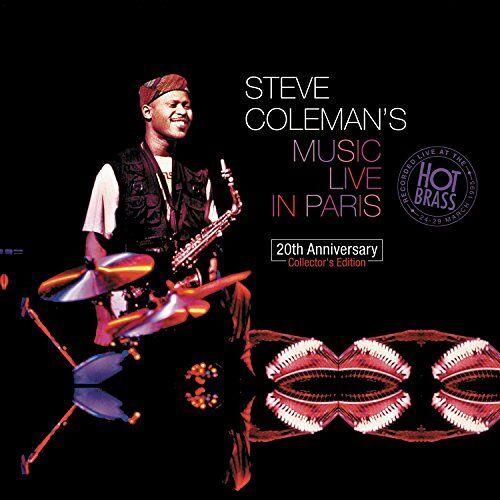 Steve Coleman - Steve Coleman's Music Live in Paris : 20th Anniver - Preis vom 15.06.2021 04:47:52 h