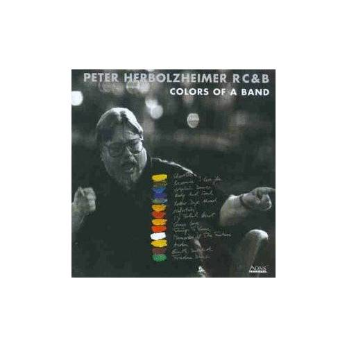 Peter Herbolzheimer RC & B - Colors Of A Band - Preis vom 12.06.2021 04:48:00 h
