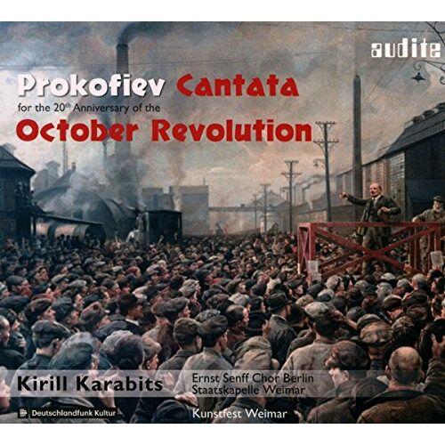 Ernst Senff Chor Berlin - Prokofjew: Kantate zum 20. Jahrestag der Oktoberrevolution - Preis vom 11.06.2021 04:46:58 h