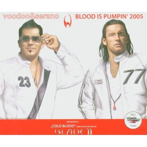 Voodoo & Serano - Blood Is Pumpin 2005 - Preis vom 16.06.2021 04:47:02 h