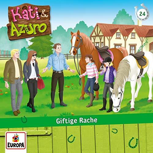 Kati & Azuro - 024/Giftige Rache - Preis vom 09.06.2021 04:47:15 h