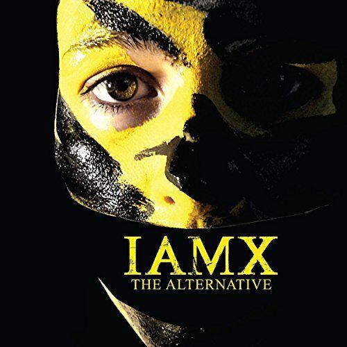 Iamx - The Alternative - Preis vom 18.09.2021 04:55:46 h