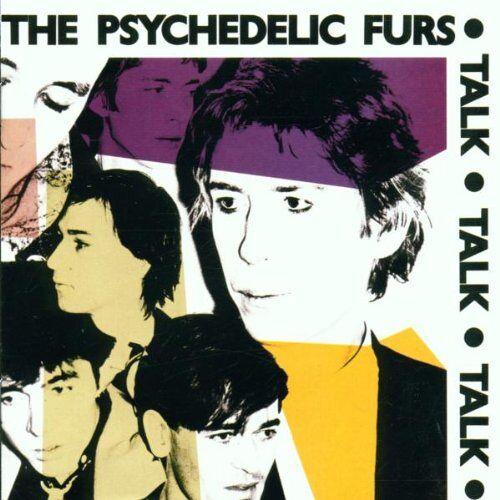 the Psychedelic Furs - Talk Talk Talk - Preis vom 15.10.2021 04:56:39 h